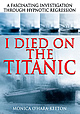 I Died on the Titanic by Monica O'Hara